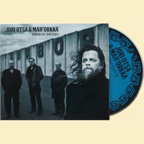 Jori Otsa ja Mah'Orkka – Harbor Georg   CD - etukansi